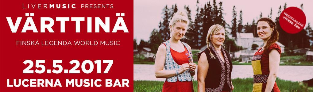 Värttinä v Lucerna Music Baru