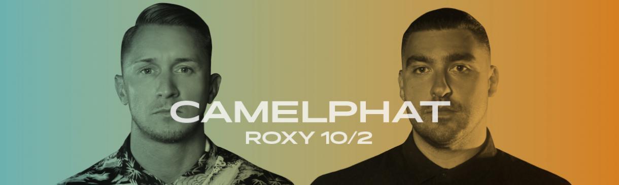 CAMELPHAT V ROXY