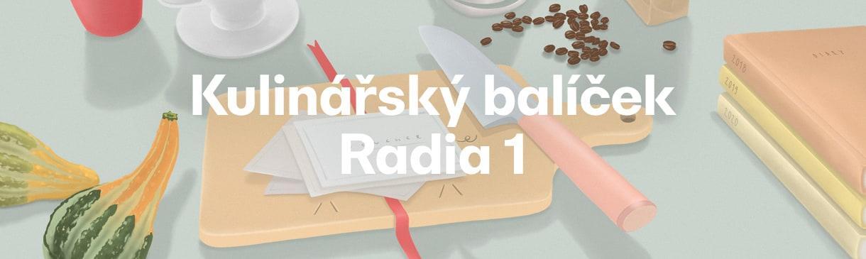 KULINÁŘSKÝ BALÍČEK RADIA 1