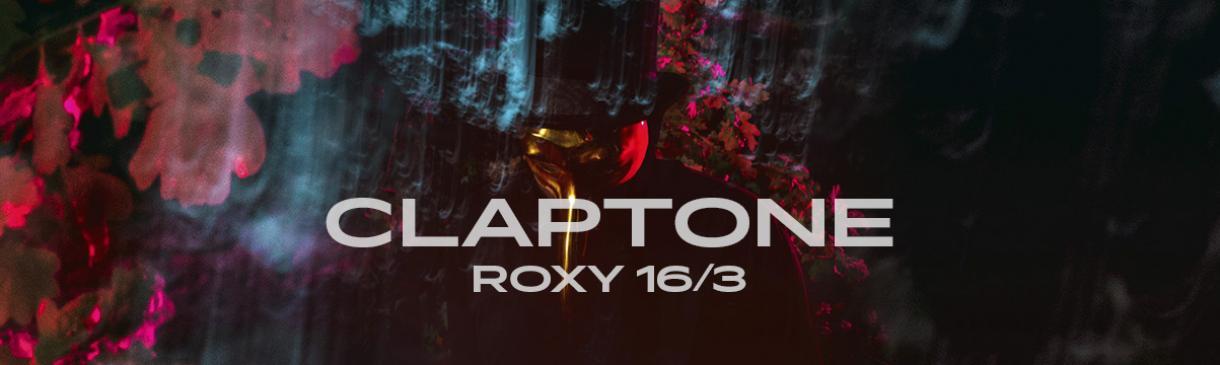 CLAPTONE V ROXY
