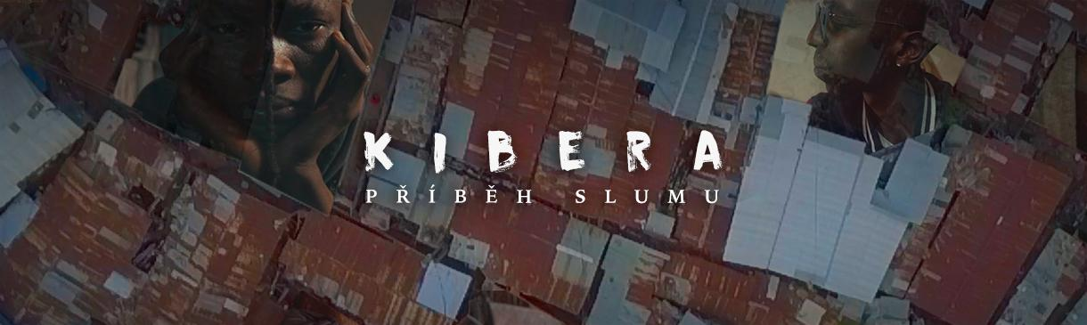 Kibera - příběh slumu