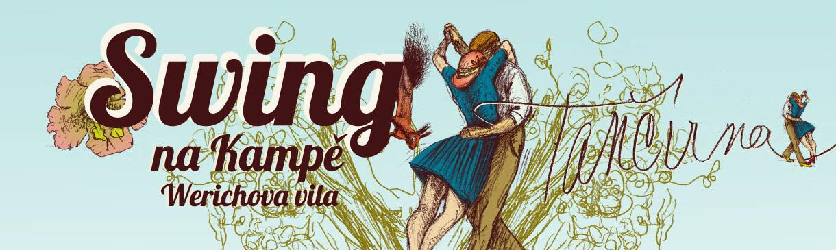 Werichova vila:Swing na Kampě