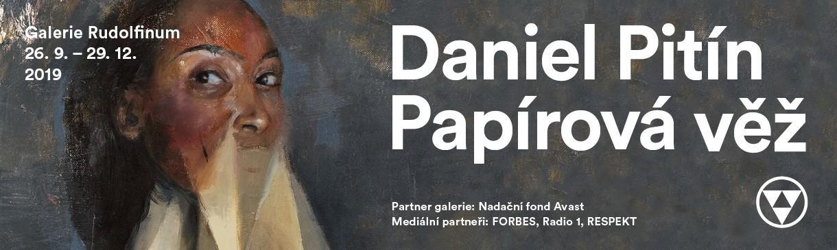 DANIEL PITÍN V GALERII RUDOLFINUM