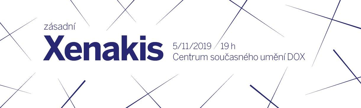 Zásadní Xenakis poprvé v Praze!