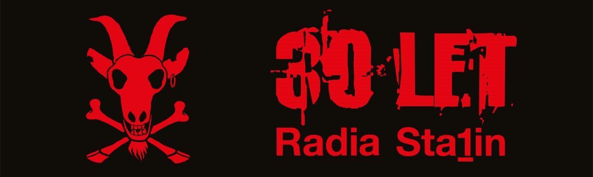 30 LET RADIA STALIN