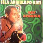 CD Cover - FELA KUTI - Buy America