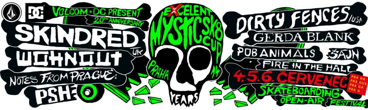 EXCELENT MYSTIC SK8 CUP 2014