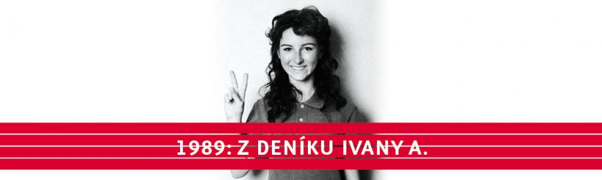 KAREL STRACHOTA - 1989: Z DENÍKU IVANY A.